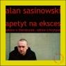 Apetyt na eksces Sasinowski Alan