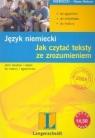 Język niemiecki. Jak czytać teksty ze zrozumieniem
