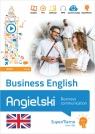 Business English Business communication (poziom średni B1-B2) Warżała-Wojtasiak Magdalena, Wojtasiak Wojciech