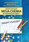 Chemia GIM  1 ćw Moja chemia wyd. 2009 KUBAJAK Jan Rajmund Paśko, Paweł Cieśla, Waldemar Tejchman