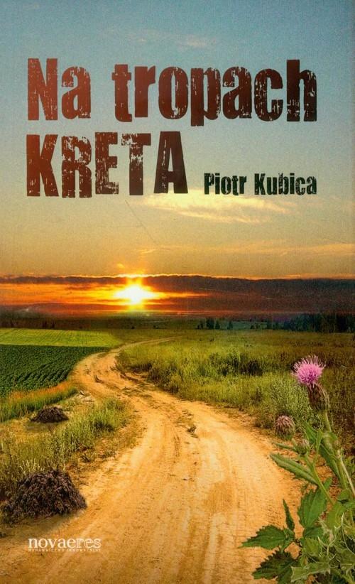 Na tropach kreta Kubica Piotr