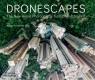 Dronescapes The New Aerial Photography from Dronestagram
