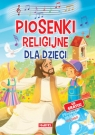 Piosenki religijne dla dzieci Książka z płytą CD Nożyńska-Demianiuk Agnieszka