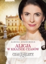 Alicja w krainie czasówCzas zaklęty Grabowska Ałbena