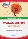 Pewny start Wokół pór roku Wokół jesieni Karty pracy