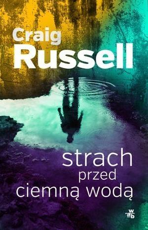 Strach przed ciemną wodą Russel Craig
