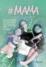 #MAMA Nieperfekcyjny nieporadnik Tymańska Maria Natalia