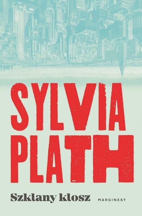 Szklany klosz Plath Sylvia
