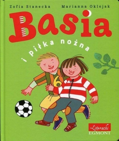 Basia i piłka nożna Zofia Stanecka