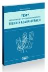 Technik administracji. Testy przygotowujące do egzaminu zawodowego.