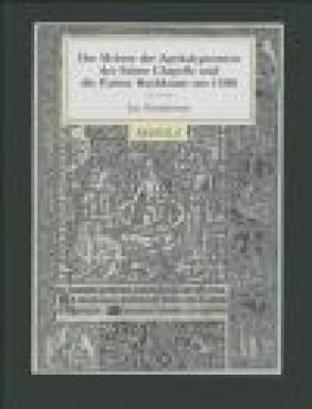 Der Meister der Apokalypsenrose der Sainte Chapelle und die Pariser Buchkunst um Ina Nettekoven