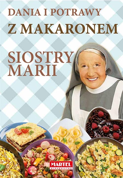 Dania i potrawy z makaronem Siostry Marii Goretti Guziak Maria