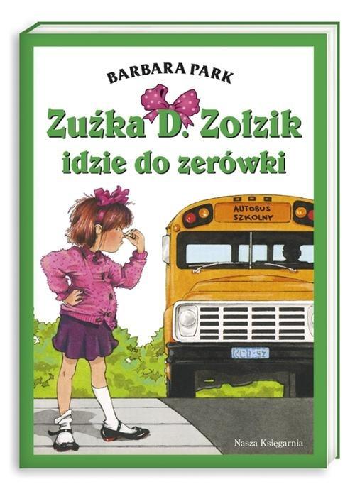 Zuźka D. Zołzik idzie do zerówki Park Barbara
