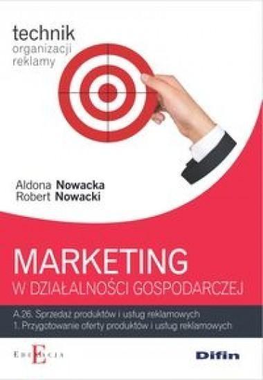 Marketing w działalności gospodarczej A.26.1 Nowacka Aldona, Nowacki Robert