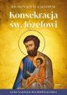 Konsekracja św. Józefowi Cuda naszego duchowego ojca Calloway Donald