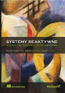 Systemy reaktywneWzorce projektowe i ich stosowanie Kuhn Roland, Hanafee Brian, Allen Jamie