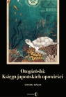 Otogizoshi Księga japońskich opowieści