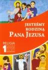 Jesteśmy rodziną Pana Jezusa 1 Religia Poradnik metodyczny z płytą CD
