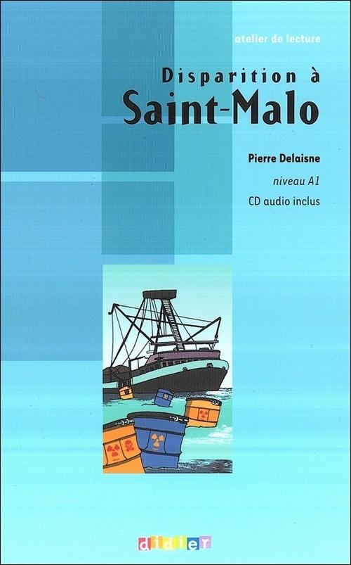 Disparition a Saint-Malo + CD audio poziom A1 Delasine Pierre