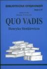 Biblioteczka Opracowań  Quo vadis Henryka Sienkiewicza Zeszyt nr 27