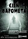 Cień Bafometa  (Audiobook) Grabiński Stefan
