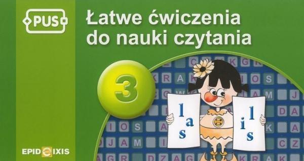 PUS 3 Łatwe ćwiczenia do nauki czytania Chromiak Małgorzata