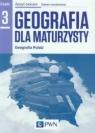 Geografia dla maturzysty Geografia Polski Zeszyt ćwiczeń Część 3 Zakres Lenartowicz Barbara, Wilczyńska Ewa, Wójcik Marcin