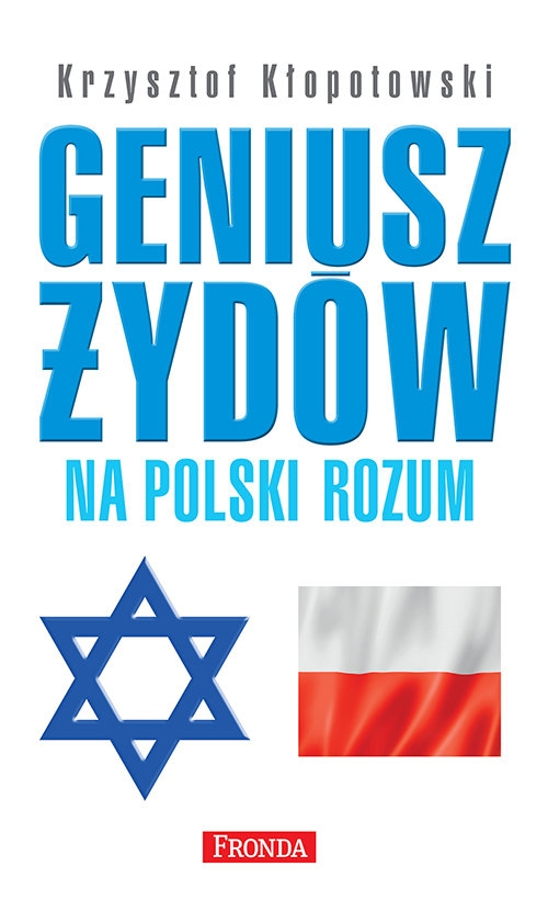 Geniusz Żydów na polski rozum Kłopotowski Krzysztof