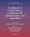 The Handbook of Graph Theory, Combinatorial Optimization, and Algorithms: Theory and Optimization Vo Tako Nishizeki, Andreas Brandstadt, Subramanian Arumugam
