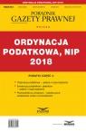 Ordynacja Podatkowa NIP 2018 Podatki Część 3 Podatki 5/2018 Praca zbiorowa