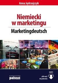 Niemiecki w marketingu. Marketingdeutsch Jędrzejczyk Anna
