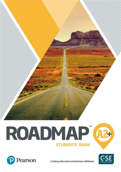 Roadmap A2+ SB + DigitalResources + App PEARSON Lindsay Warwick, Damian Williams