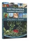 Encyklopedia w pytaniach i odpowiedziach Polska i świat