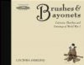 Brushes and Bayonets Luci Gosling
