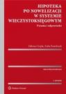 Hipoteka po nowelizacji w systemie wieczystoksięgowymPytania i odpowiedzi Ciepła Helena, Pawelczyk Zofia