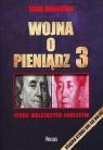Wojna o pieniądz 3