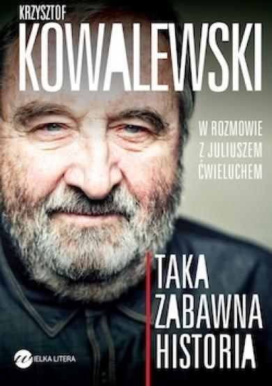 Taka zabawna historia Ćwieluch Juliusz, Kowalewski Krzysztof