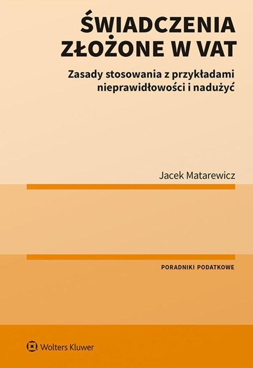 Świadczenia złożone w VAT Matarewicz Jacek