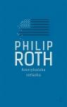 Amerykańska sielanka Roth Philip