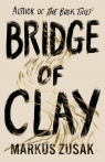 Bridge of Clay Zusak Markus