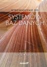 Wprowadzenie do systemów baz danych Ramez Elmasri, Shamkant B. Navathe