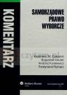 Samorządowe prawo wyborcze Komentarz  Czaplicki Kazimierz W., Dauter Bogusław, Kisielewicz Andrzej, Rymarz Ferdynand