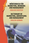 Dictionary of Marketing Advertising and Management English-German