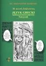 Język grecki Nowego Testamentu Podręcznik
