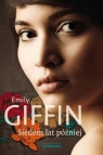 Siedem lat później Giffin Emily