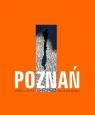Poznań Widoki i detale Skórnicki Piotr
