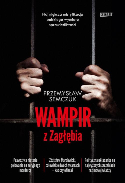 Wampir z Zagłębia Semczuk Przemysław