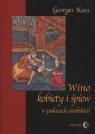 Wino kobiety i śpiew w pałacach arabskich Kass George