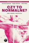 Czy to normalne? Seks, związki i statystyka James Witte, Pepper Schwartz, Chrisanna Northrup