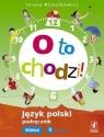 O to chodzi 5. Język polski Podręcznik. Część 1 308/3/2013 Michałkiewicz Teresa